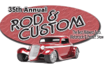 35th Annual Rod and Custom Car, Motorcycle & Product Show